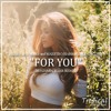 Dzeko & Torres and Maestro Harrell feat. Delora - For You (Official Benjamin Barr Remix)
