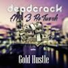Deadcrack - Gold Hustle (FM-3 ReTwerk) [FREE DOWNLOAD IN BUY]