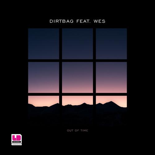 Dirtbag Feat Wes - Let It Go
