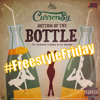 Bottom Of The Bottle (Currensy, Lil Wayne, August Alsina) #FreestyleFriday