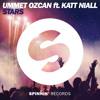 Ummet Ozcan ft. Katt Niall - Stars (Sparking! Remix)