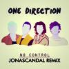One Direction - No Control (JonasCandal Remix)