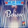 [Rapzilla.com Premiere] Mega Ran - Believe