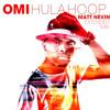 Hula Hoop (Matt Nevin Extended Mix)