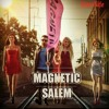 Salem - Magnetic (Akhiyan lada lein de)
