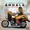 Masika Kalysha - Ándale (feat. Fetty Wap)