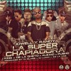 Jowell & Randy Ft. J King, De La Ghetto, Pusho & Alexio La Super Chapiadora (Official Remix 2)