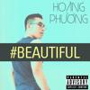 #Beautiful (Explicit) - Mariah Carey & Miguel (Hoang Phuong cover)