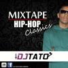 Mixtape Hip - Hop Classics DJ Tato