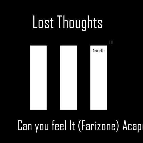 Can You Feel (Farizone) Acapella
