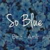 [Beat] So Blue (Binz ft. Am1r)