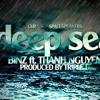 [Beat] Deep Sea (Binz ft. Thanh Nguyễn)