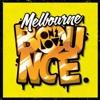 Wojo - Dobra Pompa Nie Jest Zła 2014 / Melbourne Bounce #5