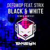 Defqwop - Black & White ft. Strix (PiiSAYKO Remix)