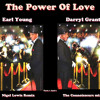 Earl Grant & Darryl Grant- The Power Of Love (Connoisseurs mix)