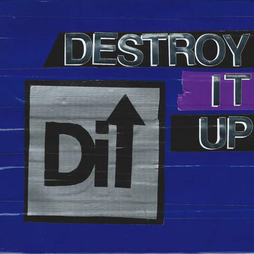 Destroy It Up EP