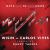 Wisin, Carlos Vives Ft Daddy Yankee - Nota De Amor (Remix)