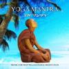 yoga mantra shakti is calling