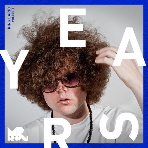 Mr. Brown - Years