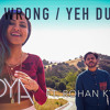 Am I Wrong/Yeh Duriya - Vidya Vox Mashup Cover