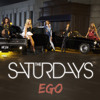 The Saturdays - Ego (Demo / Remake)