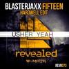 Fifteen Yeah (Blasterjaxx Blastersmash)