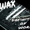 Wax definition of work