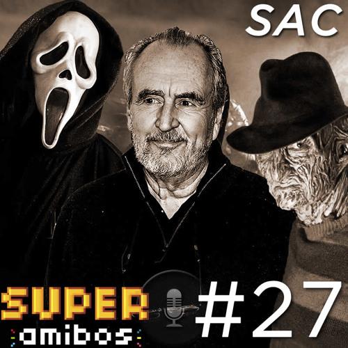 SAC 27 - O Adeus do Mestre dos Pesadelos (com Jejé Pinheiro)