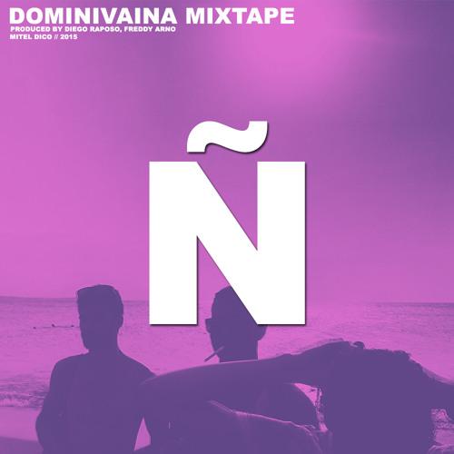 DOMINIVAINA: Mixtape