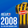 KCLR's All Ireland Winning Song 2008: Kilkenny v Waterford