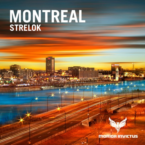 Strelok - Montreal (Original Mix)
