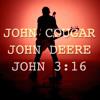 John Cougar, John Deere, John 3:16 (Keith Urban Cover)