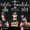 ZeroUM - Estilo Bandido Part. Joker, MC Cond, Mr. Thug - download na descrição