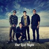 Clarity (Zedd)Cover - Our Last Night