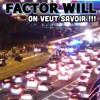 FACTOR WILL - On Veut Savoir (remix)2015