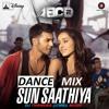 SUN SATHIYA (ABCD 2) DANCE MIX - DJ THANUKA((CMB))
