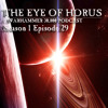 The Eye Of Horus Podcast - Season 01 Episode 29