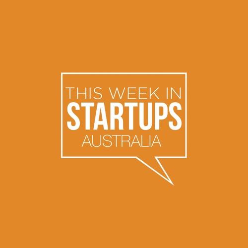 This Week in Startups Australia S02E01- Cam Adams and Craig Blair