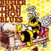 Busier-than-thou Blues (ft Roy+Al)