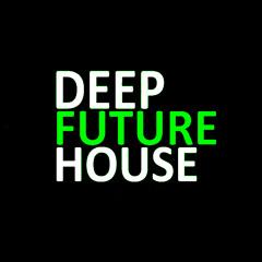 deep & future house selection [8]