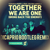 Remady & Manu-L - Together We Are One (DiCaprio Bootleg Remix) [feat. Culcha Candela]