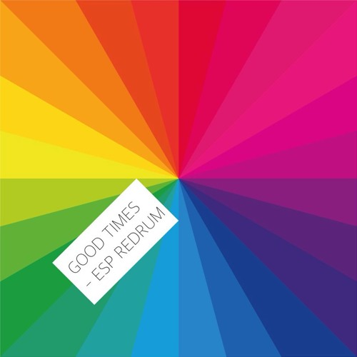 I Know There's Gonna Be (Good TImes) [ft. Young Thug And Popcaan] - Jamie Xx (ESP ReDrum)