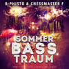 SommerBassTraum (TWERK/BASS/HOUSE/TRAP MIXTAPE 2015) feat. CHESSMASTER F