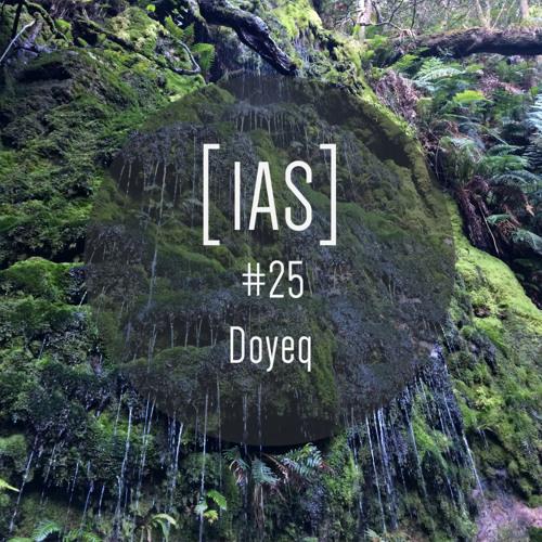 Intrinsic Audio Sessions [IAS] # 25 - Doyeq (Live)