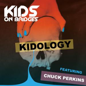 Kidology featuring Chuck Perkins