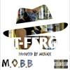 T-Ferg - M.O.B.B. (Prod. By Menace)