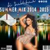 DI SELEKTATAINAH PRESENTS SUMMER MIX  2014 & 2015