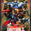 Guilty Gear Xrd -SIGN- OST - Six Black Heaven's Guns
