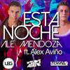 Ale Mendoza Ft Alex Aviño - Esta Noche (Acapella Studio) *Free Download*