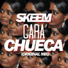 SKEEM - Cara Chueka (Original Mix) mp3